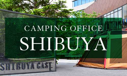 CAMPING OFFICE SHIBUYA